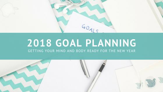 lifestyle | 2018 goal planning